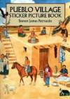 Pueblo Village Sticker Picture Book: With 38 Reusable Peel-and-Apply Stickers - Steven James Petruccio