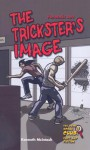 The Trickster's Image: Forensic Art - Kenneth McIntosh