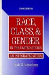 Race, Class, and Gender in the United States - Paula S. Rothenberg