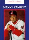 Manny Ramirez - Mitchell Lane Publishers