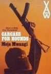 Carcase for Hounds - Meja Mwangi