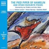 The Pied Piper of Hamelin and Other Favorite Poems - Jan Fielden, John Mole