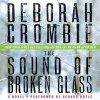 The Sound of Broken Glass (Audio) - Deborah Crombie