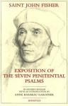 Exposition of the Seven Penitential Psalms - John Fisher