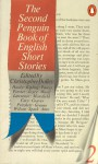 Second Penguin Book of English Short Stories - E.M. Forster, Angus Wilson, Graham Greene, James Joyce, Katherine Mansfield, V.S. Pritchett, Robert Graves, Muriel Spark, Kingsley Amis, T.F. Powys, Joyce Cary, Christopher Dolley, Thomas Hardy
