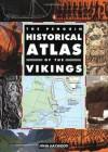 The Penguin Historical Atlas of the Vikings - John Haywood