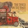 The Truck on the Track - Janet Burroway