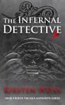The Infernal Detective - Kirsten Weiss
