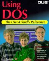 Using DOS - Gerald R. Routledge, Suzanne Weixel, Michael O'Mara