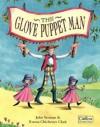 The Glove Puppet Man - John Yeoman, Emma Chichester Clark
