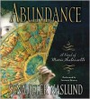 Abundance: A Novel of Marie Antoinette CD: Abundance: A Novel of Marie Antoinette CD - Sena Jeter Naslund, Susanna Burney