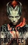 Black Leviathan Prophecy - Paul Roberts