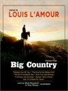 Big Country, Volume 4: Stories of Louis L'Amour (MP3 Book) - Louis L'Amour, Mark Bramhall, Tom Weiner