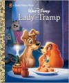 Lady and the Tramp (Disney Lady and the Tramp) (Little Golden Book) - Teddy Slater, Bill Langley, Ron Dias, Walt Disney Company