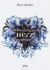 Dein göttliches Herz versteinert (German Edition) - Kelly Keaton, Bea Reiter