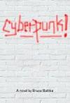 Cyberpunk - Bruce Bethke