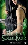 Rêves impies: La Fille du Soleil Noir, T3 (Bit-Lit) (French Edition) - M.L.N. Hanover
