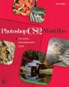 Photoshop Cs2 Workflow: The Digital Photographer's Guide - Tim Grey