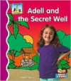 Adell and the Secret Well - Anders Hanson