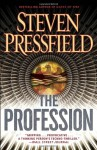 The Profession: A Thriller - Steven Pressfield
