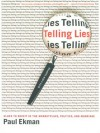 Telling Lies: Clues to Deceit in the Marketplace, Politics, and Marriage (Revised Edition) - Paul Ekman