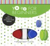 Yo-Yo for Beginners: 25+ Tricks to Astound Your Friends - Shar Levine, Bob Bowden