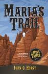 Maria's Trail - John Horst