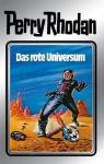 """Perry Rhodan 9: Das rote Universum (Silberband): 3. Band des Zyklus """"Altan und Arkon"""" (Perry Rhodan-Silberband) (German Edition) - Clark Darlton, Kurt Mahr, K.H. Scheer, Johnny Bruck"""