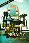 Teens And The Death Penalty - Elaine Landau