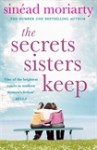 The Secrets Sisters Keep - Sinéad Moriarty