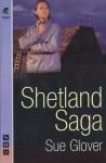 Shetland Saga - Sue Glover