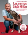 Las normas de César Millán (Spanish Edition) - Cesar Millan, Melissa Jo Peltier