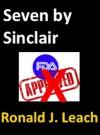 Seven by Sinclair (Baltimore Authors) - Upton Sinclair, Ronald Leach