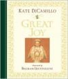 Great Joy (midi edition) - Bagram Ibatoulline, Kate DiCamillo