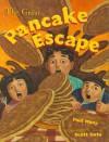 The Great Pancake Escape - Paul Many, Scott Goto