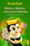 Küßchen, Küßchen....Und Noch Ein Küßchen. Ungewöhnliche Geschichten - Roald Dahl