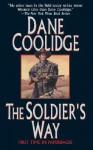 The Soldier's Way - Dane Coolidge