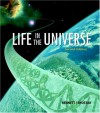Life In The Universe - Jeffrey Bennett, Seth Shostak, Bruce Jakosky
