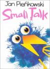 Small Talk - Jan Pieńkowski