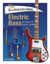 The Rickenbacker Electric Bass: 50 Years as Rock's Bottom - Paul Boyer