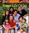 Human Life Cycles - Anita Ganeri