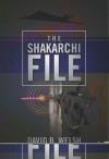 The Shakarchi File - David Welsh