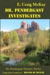 Dr. Pendergast Investigates: Large Print Version of Brand of Death - E. Craig McKay