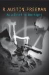 As A Thief In The Night - R. Austin Freeman