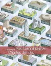 The Story of Post-modernism: Five Decades of the Ironic, Iconic and Critical in Architecture - Charles Jencks