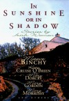 In Sunshine or in Shadow : Stories by Irish Women - Kate Cruise O'Brien, Mary Maher, Kate Cruise-O'brien