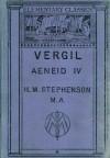 Aeneid IV - Virgil, H.M. Stephenson
