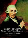 Eleven Late String Quartets, Opp. 74, 76 and 77, Complete - Joseph Haydn