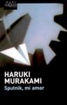 Sputnik, mi amor - Haruki Murakami