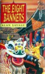 The Eight Banners - Alan Savage